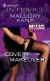 Covert Makeover (Harlequin Intrigue Series)
