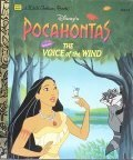 Disney's Pocahontas: The Voice of the Wind (A Little Golden Book)