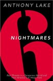 Six Nightmares: Real Threats in a Dangerous World and How America Can Meet Them