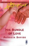 His Bundle of Love (Love Inspired #334)