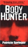 Body Hunter (Pinnacle true crime)