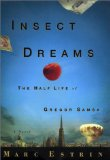 Insect Dreams: The Half Life of Gregor Samsa
