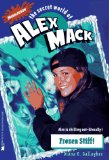 Frozen Stiff (The Secret World of Alex Mack, No. 12)