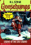 Legend of the Lost Legend (Goosebumps #47)
