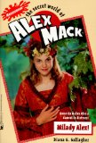 Milady Alex (The Secret World of Alex Mack, No. 15)