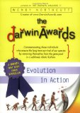 Cover: Wendy Northcutt - The Darwin Awards: Evolution in Action