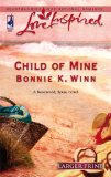 Child of Mine (Rosewood, Texas Series #2) (Larger Print Love Inspired #348)