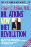 Dr. Atkins' New Diet Revolution: Revised and Updated