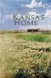 Kansas Home: Darling Cassidy/Tarah's Lessons/Laney's Kiss/Emily's Place (Heartsong Novella Collection)