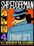 Shredderman: Enemy Spy (Shredderman)