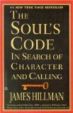Cover: James Hillman - The Soul's Code: In Search of Character and Calling