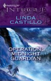 Operation: Midnight Guardian (Harlequin Intrigue Series)