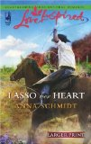 Lasso Her Heart (Larger Print Love Inspired #375)