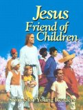 Jesus, Friend of Children