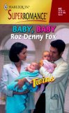 Baby, Baby: Twins (Harlequin Superromance No. 902)