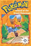Island of the Giant Pokemon (Pokemon Chapter Book #2)