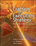 Crafting and Executing Strategy: The Quest for Competitive Advantage