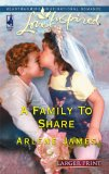 A Family to Share (Sequel to Deck the Halls) (Larger Print Love Inspired #331)