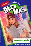 Computer Crunch the Secret World of Alex Mack 24 (Alex Mack)
