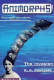 The Invasion (Animorphs #1)